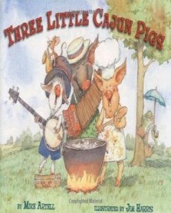 Three Little Cajun Pigs R