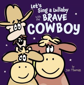 Let's Sing a Lullaby with the Brave Cowboy 1