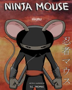 Ninja Mouse by J.C. Thomas