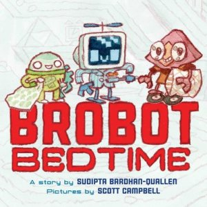 Brobot Bedtime